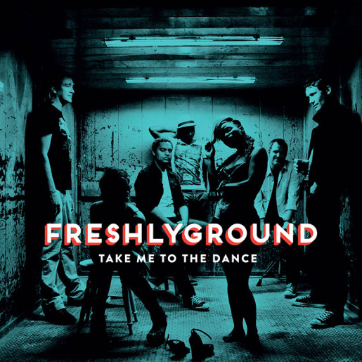 Freshlyground - Take Me To The Dance